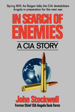 In Search of Enemies: A CIA Story book written by John Stockwell