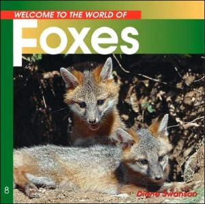 Foxes book written by Diane Swanson
