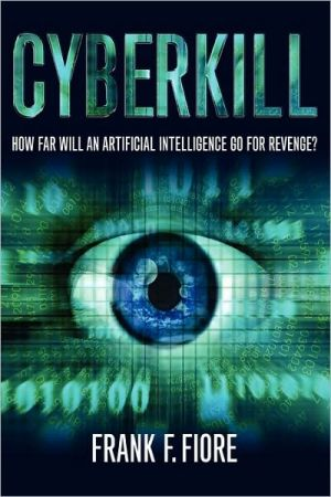 CYBERKILL book written by Frank Fiore