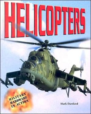 Helicopters book written by Mark Dartford