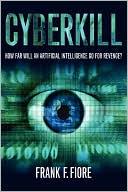 CYBERKILL book written by Frank Fiore