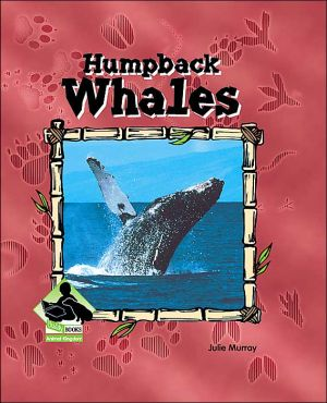 Humpback Whales book written by Julie Murray