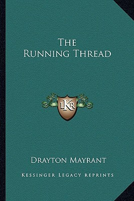 The Running Thread written by Mayrant, Drayton