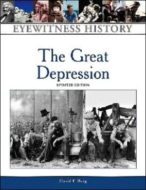 The Great Depression book written by David F. Burg