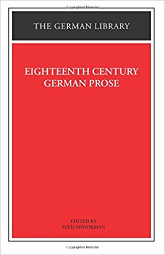 Eighteenth Century German Prose: Heinse, la Roche, Wieland, and Others: Heinse, la Roche, Wieland and Others, Vol. 10 book written by Dennis F. Mahoney