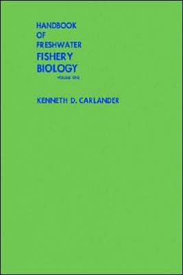 Freshwater Fishery Biology book written by Kenneth D. Carlander