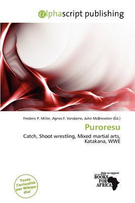 Puroresu written by Frederic P. Miller