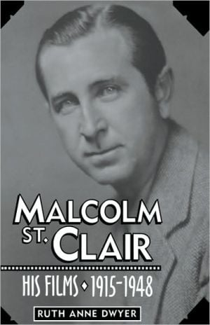 Malcolm St. Clair book written by Ruth Anne Dwyer