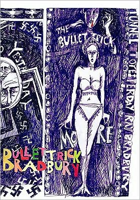 Bullet Trick book written by Ray Bradbury