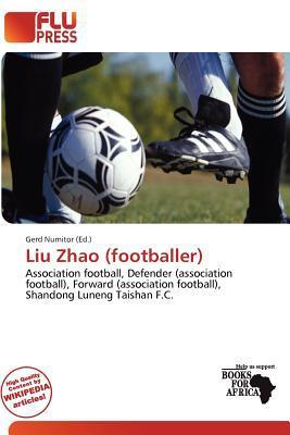 Liu Zhao (Footballer) written by Gerd Numitor