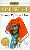 Henry IV, Part One (Signet Classic Shakespeare Series) book written by William Shakespeare