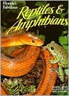Florida's Fabulous Reptiles and Amphibians book written by Winston Williams
