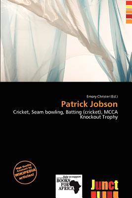 Patrick Jobson written by Emory Christer