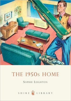 The 1950s Home book written by Sophie Leighton