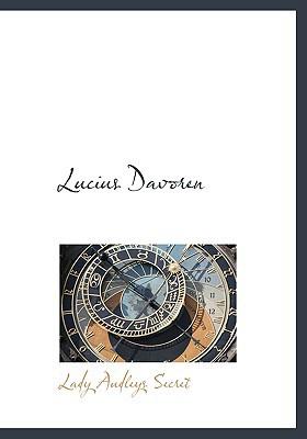 Lucius Davoren book written by Secret, Lady Audleys