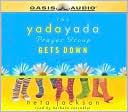 The Yada Yada Prayer Group Gets Down (Yada Yada Prayer Group Series #2), Vol. 2 book written by Neta Jackson