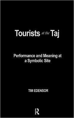 Tourists At The Taj book written by Tim Edensor