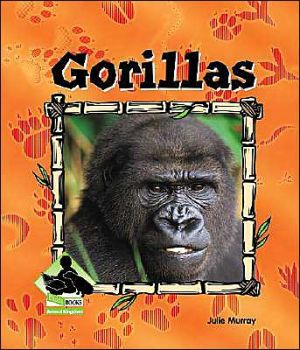 Gorillas book written by Julie Murray