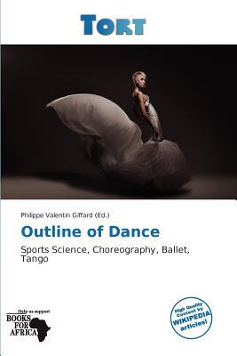 Outline of Dance written by Philippe Valentin Giffard
