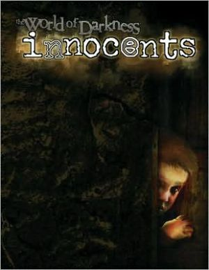 World Of Darkness: Innocents book written by World of Darkness