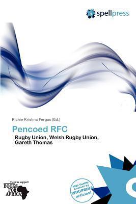 Pencoed RFC written by Richie Krishna Fergus