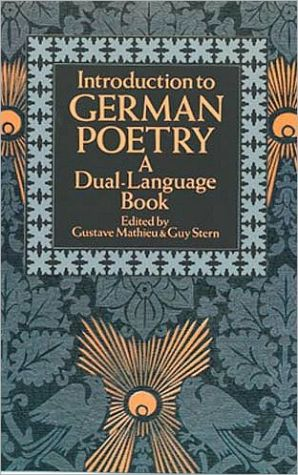 Introduction to German Poetry (Dual-Language) book written by Guy Stern