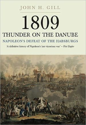 Thunder On The Danube, Vol. 1 book written by John H. Gill