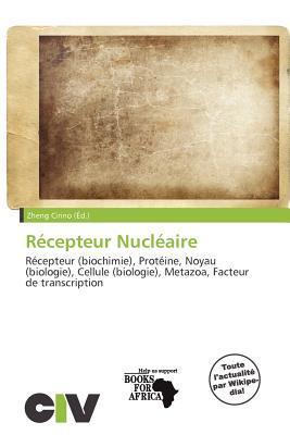 R Cepteur Nucl Aire written by Zheng Cirino
