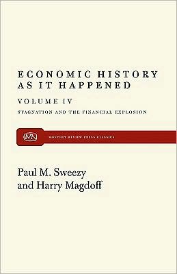 Stagnation and the Financial Explosion book written by Harry Magdoff