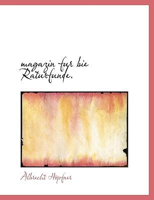 Magazin Fur Bie Raturfunde. book written by Hpfner, Albrecht