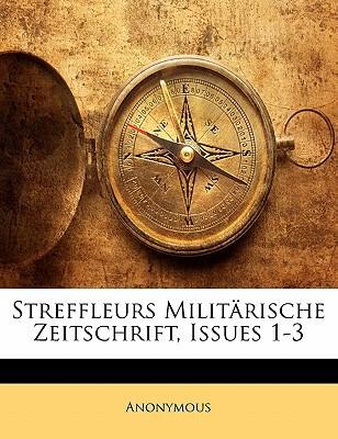 Streffleurs Militarische Zeitschrift, Issues 1-3 book written by Anonymous