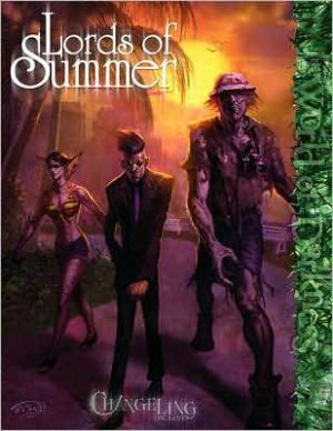 Changeling: Lords of Summer book written by Changeling