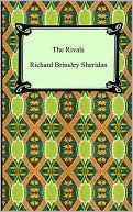 The Rivals book written by Richard Brinsley Sheridan