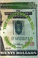 The Twenty Dollar Bill book written by Elmore Hammes