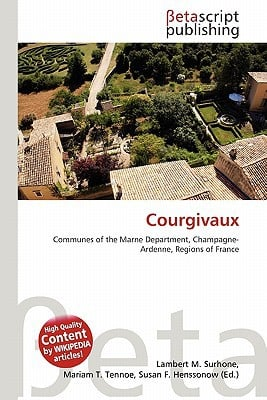 Courgivaux written by Lambert M. Surhone