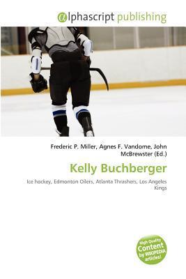 Kelly Buchberger written by Frederic P. Miller