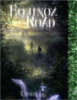 Equinox Road book written by Matthew McFarland