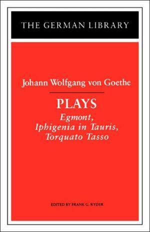 Plays, Vol. 20 book written by Johann Wolfgang von Goethe