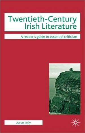 Twentieth-Century Irish Literature book written by Aaron Kelly