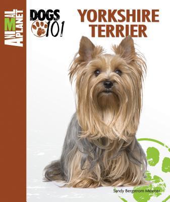 Yorkshire Terrier book written by Mesmer, Sandy Bergstrom