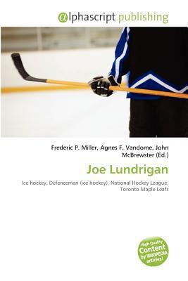 Joe Lundrigan written by Frederic P. Miller