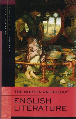 Norton Anthology of English Literature, Volume 2B: Victorian Age written by Carol T. Christ