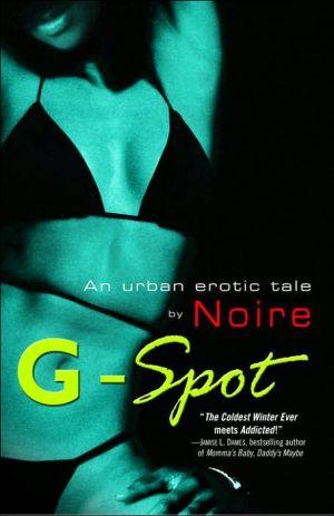 G-Spot book written by Noire
