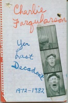 Charlie Farquharson, yer last decadent written by Don Harron