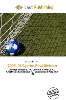 2005-06 Cypriot First Division written by Nuadha Trev