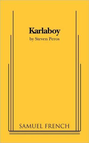 Karlaboy book written by Steven Peros