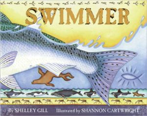 Swimmer: The Journey of the Alaskan Salmon written by Shelley Gill