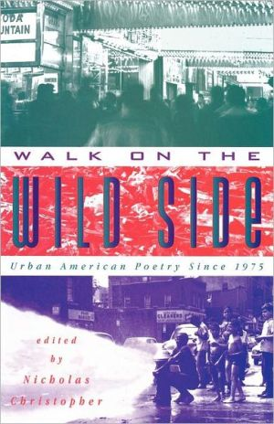 Walk On The Wild Side book written by Nicholas Christopher
