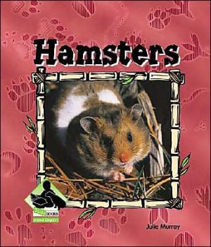 Hamsters book written by Julie Murray