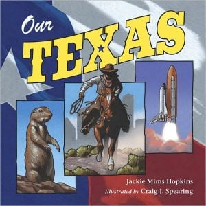 Our Texas book written by Jackie Mims Hopkins